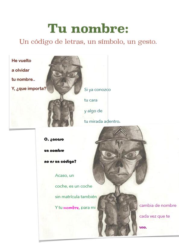Tu nombre,  Dibujo: Andrés Moreno. Poema Jesús Palomo
